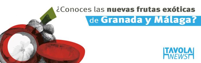 ¿Conoces las nuevas frutas exóticas de Andalucía?