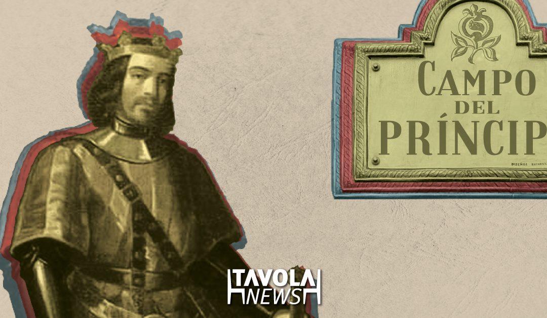 La historia del Campo del Príncipe.. ¿Qué príncipe?