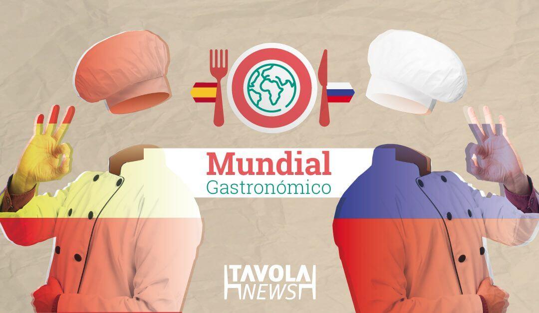 Mundial gastronómico: España – Rusia