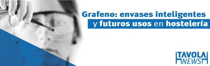 La era del grafeno: envases inteligentes y futuros usos en hostelería