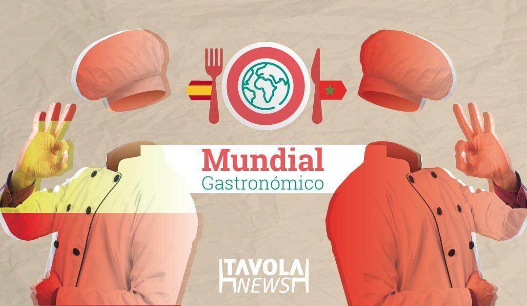 Mundial Gastronómico: España – Marruecos